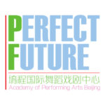 Perfect Future Academy of Performing Arts Beijing