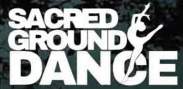 Sacred Ground Dance